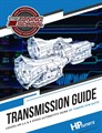 GM Transmission Tuning Guide using HP Tuners VCM Suite Advanced Printed Course by the Tuning School